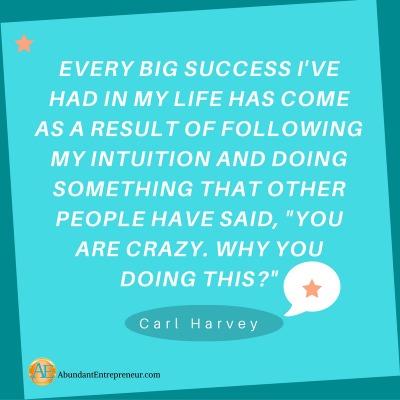 Every big success I
